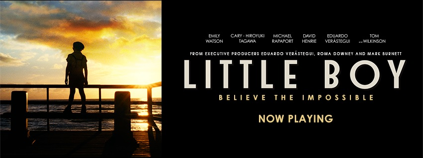 """Little Boy"" is now playing in theaters (Courtesy of  www.facebook.com/littleboymovie?fref=ts)."