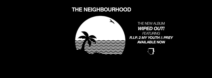 "The Neighbourhood's new album ""Wiped Out"" gives fans a variety of new songs (Courtesy of www.facebook.com/TheNeighbourhood/?fref=ts)."