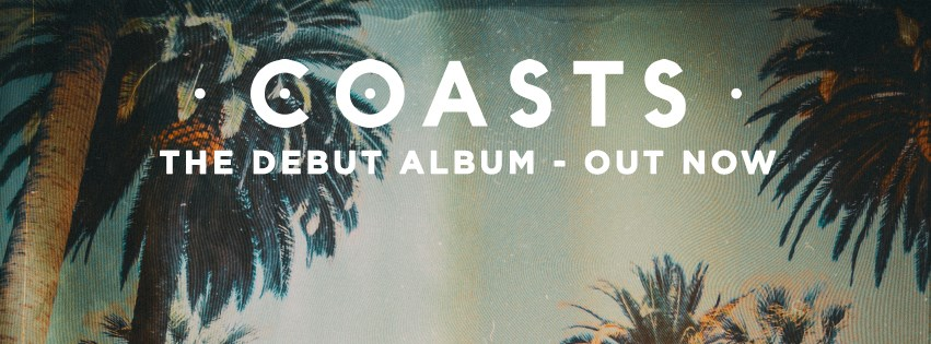 "Coasts releases their debut album, ""Coasts"" (Courtesy of www.facebook.com/coastsband/photos/)."