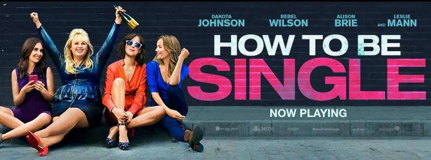 """How to be Single"" stands as an improvement of the 'typical' romantic comedy (Courtesy of www.facebook.com/HowToBeSingle/photos)."