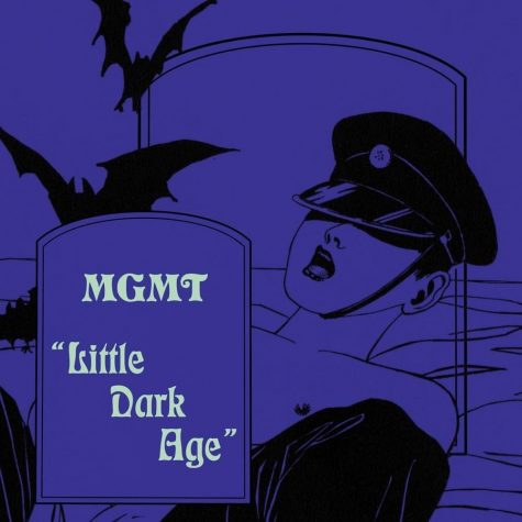 "Song of the Week: MGMT ""Little Dark Age"""