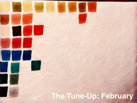 The Tune-Up: February