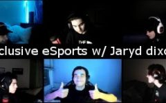 Exclusive eSports with Jaryd Dixon: Episode 1