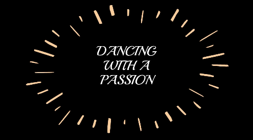 Dancing with a Passion Ep. #1
