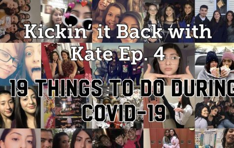 Kickin' It Back With Kate: 19 Things to Do During COVID-19