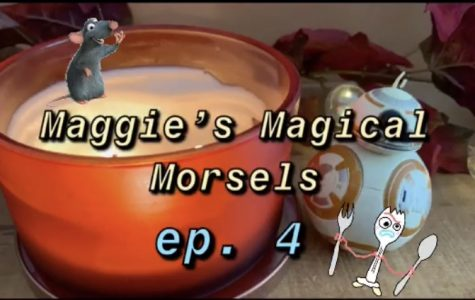 Maggie's Magical Morsels: Episode #4