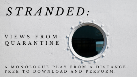 """Stranded Views from Quarantine"" Preformed by Huntley High School's Theatre Workshop Class"
