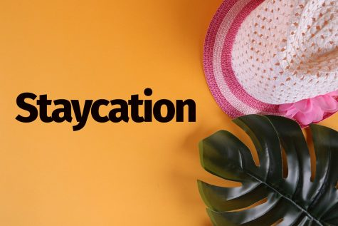 Staycations can be better than vacations